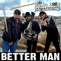 The Rudy Boy Experiment - Better Man