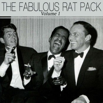 Ratpack - The Fabulous Rat Pack, Vol. 1
