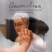 Carter Burwell - Anomalisa (Deluxe Edition) [Music from the Motion Picture]