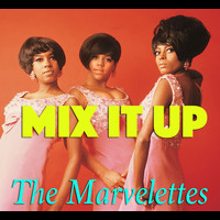 The Marvelettes - Mix It Up