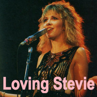 Stevie Nicks - Loving Stevie