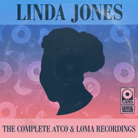Linda Jones - The Complete Atco, Loma & Warner Bros. Recordings