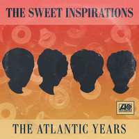 The Sweet Inspirations - The Complete Atlantic Singles Plus