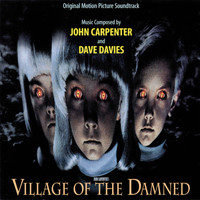John Carpenter - Village Of The Damned (Original Motion Picture Soundtrack)