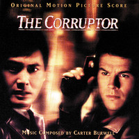 Carter Burwell - The Corruptor (Original Motion Picture Score)