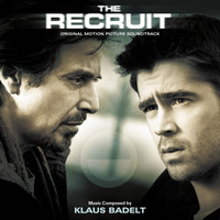Klaus Badelt - The Recruit (Original Motion Picture Soundtrack)