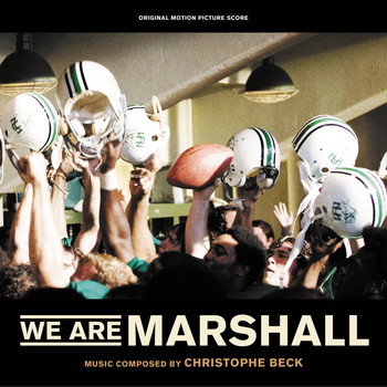 Christophe Beck - We Are Marshall (Original Motion Picture Score)