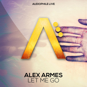 Alex Armes - Let Me Go
