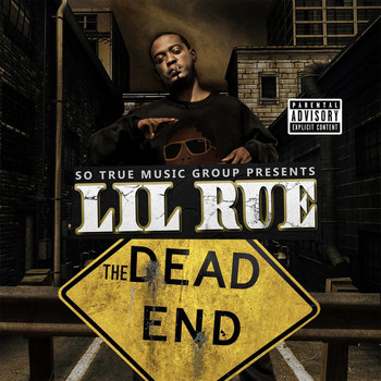 Lil Rue - The Dead End (Explicit)