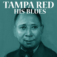 Tampa Red - His Blues