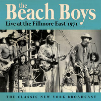 The Beach Boys - Live at the Fillmore East 1971 (Live)