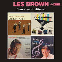 Les Brown - Four Classic Albums (The Les Brown All Stars / That Sound of Renown / Jazz Song Book / Swing Song Book) [Remastered]