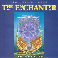 Tim Wheater - The Enchanter