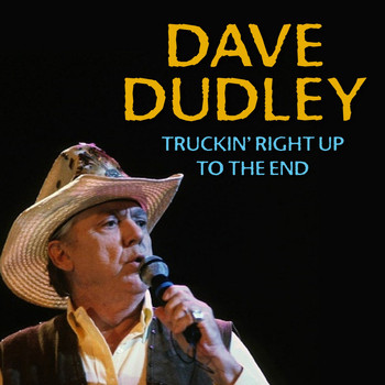 Dave Dudley - Truckin' Right up to the End