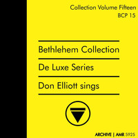 Don Elliott - Deluxe Series Volume 15 (Bethlehem Collection) : Don Elliott Sings