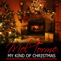Mel Torme - My Kind of Christmas (Remastered)