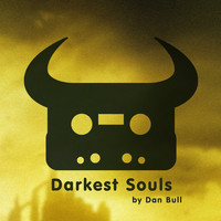 Dan Bull - Darkest Souls (Explicit)