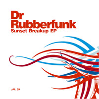 Dr Rubberfunk - Sunset Breakup - EP