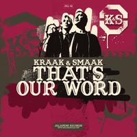 Kraak & Smaak - That's Our Word - Single