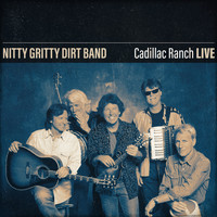 Nitty Gritty Dirt Band - Nitty Gritty Dirt Band Cadillac Ranch