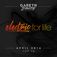 Gareth Emery - Electric For Life Top 10 - April 2016 (by Gareth Emery)