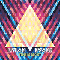 Dylan Evans - Time Is Right (Extended Club Remix)