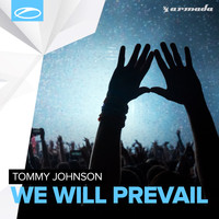 Tommy Johnson - We Will Prevail