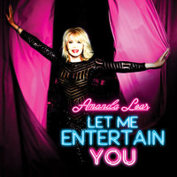 Amanda Lear - Let Me Entertain You