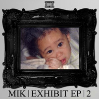 mik - Exhibit Ep 2