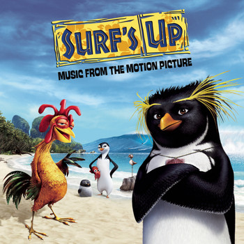 Surf's Up (Motion Picture Soundtrack) - Surf's Up Music From The Motion Picture
