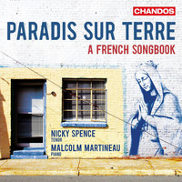 Nicky Spence - Paradis sur terre: A French Songbook