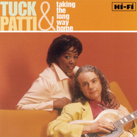 Tuck & Patti - Taking The Long Way Home