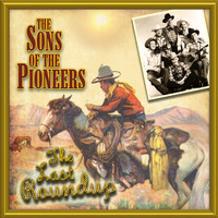 The Sons Of the Pioneers - The Last Round Up
