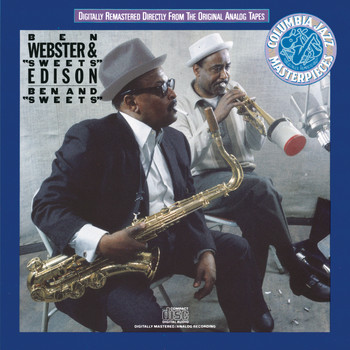"Ben Webster & Sweets Edison - Ben And ""Sweets"""