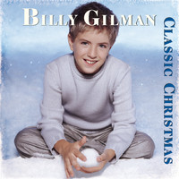 Billy Gilman - Classic Christmas