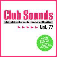 Various - Club Sounds, Vol. 77 (Explicit)
