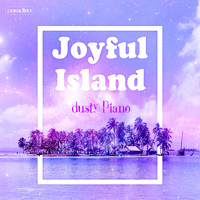 Dusty Piano - Joyful Island