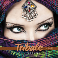 Phil Thornton - Tribale