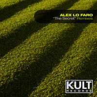 Alex Lo Faro - Kult Records Presents: The Secret (Remixes)