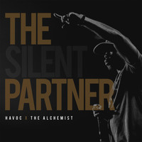Havoc & The Alchemist - The Silent Partner