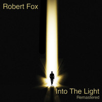 Robert Fox - Into the Light (Remastered)