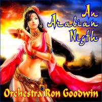 Ron Goodwin - An Arabian Night