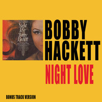 Bobby Hackett - Night Love (Bonus Track Version)