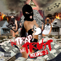 Various Artists - In Trap We Trust, Vol. 3 (Explicit)