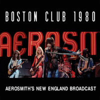 Aerosmith - Boston Club 1980 (Live)