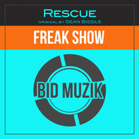 Sean Biddle - Freak Show (Rescue Remix)