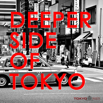 Various Artists - Deeper Side of Tokyo