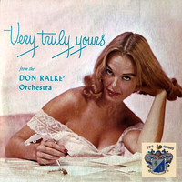 Don Ralke - Very Truly Yours