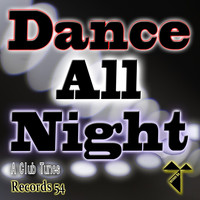 A Club Tunes - Dance All Night