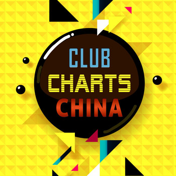 Various Artists - Club Charts China